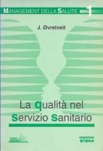 Book Cover: La qualità nel Servizio Sanitario