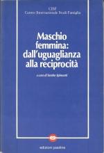 Book Cover: Maschio e femmina: dall'uguaglianza alla reciprocità